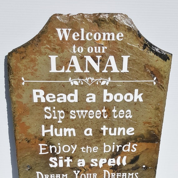 Welcome to the Lanai Slate Sign - Lanai Rules Sign - Snowbird Lanai - Housewarming Gift - Welcome Sign - Unique Lanai Sign - Florida Lanai