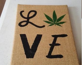 Cannabis love - cannabis inspired art, cannabis decorations, cannabis wall art