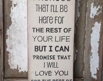 I Can't Promise Sign // parent sign // rustic parent promise sign