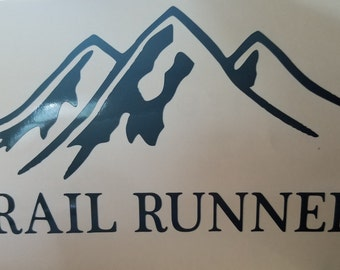 Trail Runner, Ultra Runner Window/Car Decal, you do it! Show it! Your choice of color.