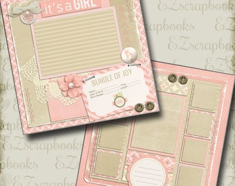 IT'S a GIRL - 2 Premade Scrapbook Pages - EZ Layout 301