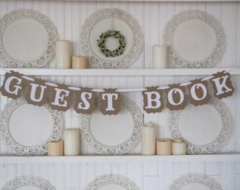 GUEST BOOK Banner, Guest Book Sign, Wedding Sign, Wedding Decor, Vintage Wedding, Guest Book Table