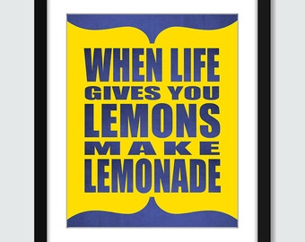 When Life Gives You Lemons Make Lemonade Wall Art. Inspirational Wall Print. 8x10 Custom Wall Print Poster