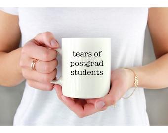 tears of postgrad students professor mug lecturer mug gift for professor ceramic mug personalised mug, professor gift, coffee mug, uni