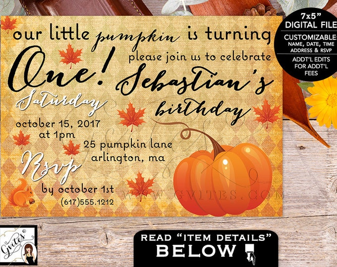 Our little pumpkin is turning one birthday invitation, First bday boy invites, digital file, fall invitations.
