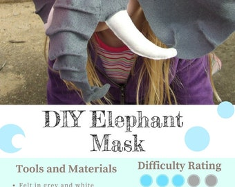 Elephant Mask PATTERN.  Kids Animal Mask Sewing Pattern.  DIY Party Mask.