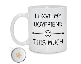 I Love My Boyfriend This Much | 11oz Mug | Anniversary Gift | 21st Birthday Gift | Gift For Boyfriend