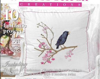 Embroidery & Cross Stitch Creations Magazine 10 Fantastic Projects