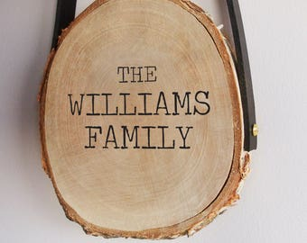 Personalised family sign, surname wood slice