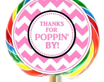 Chevron Lollipop Stickers, Thanks for Popping By Stickers, EXTRA Large Personalized Stickers, Fit on WHIRLY LOLLIPOPS