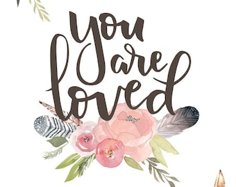 You are Loved Print - Girl's Nursery Art, Pink and Brown Art, Girl's Room Decor, Tribal Nursery Art, Watercolor Nursery Art, Hand Lettered