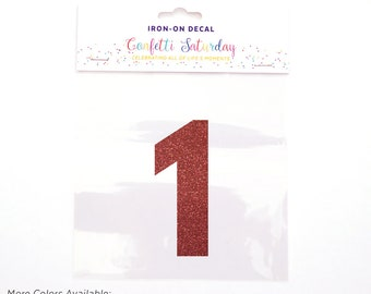 Pink Glitter 1 Decal First 1st Birthday Shirt Iron On Transfer One First Red | GLITTER