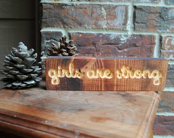 girls are strong Reclaimed Wood Carved Wood Sign
