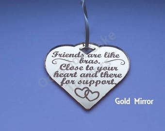 Personalised Christmas Tree Decoration - Friends are like bras - Heart Shaped Gift