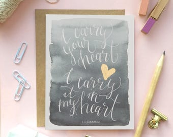 "EE Cummings ""I Carry Your Heart"" - Hand Lettered/Brush Lettered Quote; Watercolor Art Card; Gold Paint ; Valentines Gift; Poem/Art Gift"