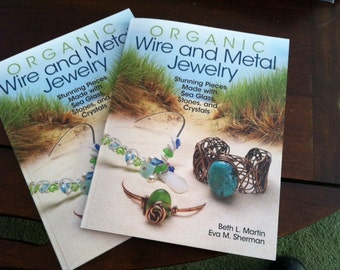 Seaglass Book, Organic Wire and Metal Jewelry Book, Sea Glass Tutorial Book, Authored Signed, Kalmbach Book