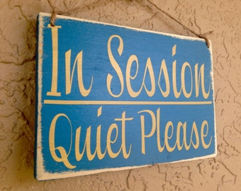 10x8 In Session Quiet Please (Choose Color) Shabby Chic Wood Sign Custom Do Not Disturb Shhh Welcome Wall Door Hanger Handmade