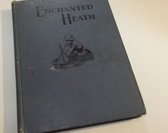 Enchanted Heath by Francis Martin, illustrated by Muriel Gill, 1938 - Vintage Children's Hardback Book, Beautiful Illustrations