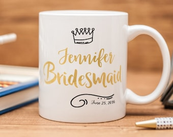 Bridesmaid mug, personalized Bridesmaid  wedding favor