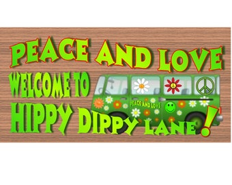 Wood Signs -Welcome to Hippy Dippy Lane GS 1373 - Retro Sign