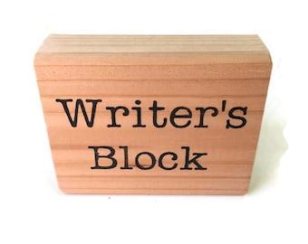 Writer's Block Writer's Gift Wood Sign Desk Accessory / Gifts for Writers / Gifts for Him / Gifts for Her / Office Decor / Stocking Stuffer