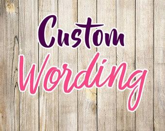 Add on Custom wording