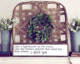 I Need You | Farmhouse Sign | Farmhouse Decor | Farmhouse | Anniversary Gift | Fathers Day | Wood Sign | Rustic Decor | Fixer Upper