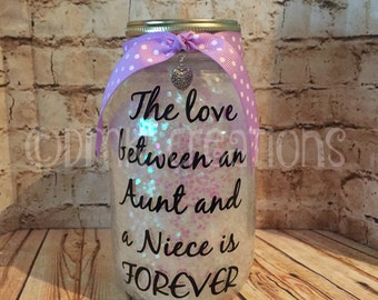 Aunt Mason Jar  Light, mason jar, aunt, night light,  lantern, niece, family, glitter, gift, The love between an Aunt and a Niece is forever