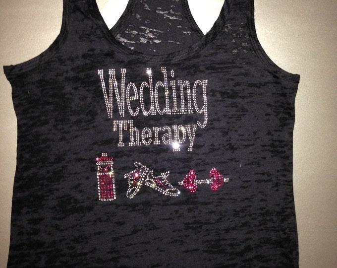 Bride to Be Workout Burnout Tank Top. Ladies Exercise burnout Shirt. Funny workout Tank Top. Gym Shirt. Wedding Therapy racerback tank top.