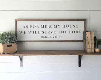 "Joshua 24:15 | As For Me & My House We Will Serve The Lord | Framed Wood Sign | 12""x36"""