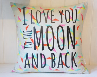 I love you to the moon and back Pillow Cover, 20x20, triangles/confetti