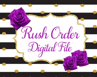 RUSH ORDER- Digital file within 24 hours