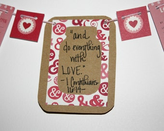 "Scripture Bunting- ""And do everything with Love"" (I Corinthians 16:14)- option 4"