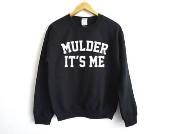 X-Files Sweater   Mulder Sweater   Sci Fi   X Files   X Files   Alien   Scully It's Me   Mulder It's Me   Mulder And Scully   UFO   X Files