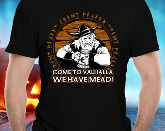 Funny Viking Black T-Shirt Come to Valhalla We Have Mead Drunk Warrior