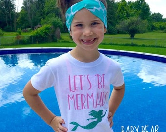 Let's Be Mermaids - Baby Bodysuit - Kid Shirt