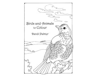 Birds and Animals to Colour. 42 different pages to download and print out.