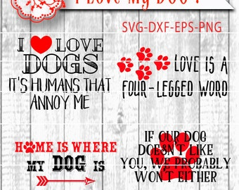 Dog Quotes Svg Cut File Sport Cutting File, Four Dog Lover Sayings in Vector Design for Die Cut Machines HTV Stencil for Wood signs, Tiles