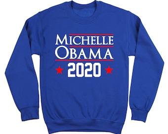 Michelle Obama 2020 Democrat Election Barack Crewneck Sweatshirt DT1629