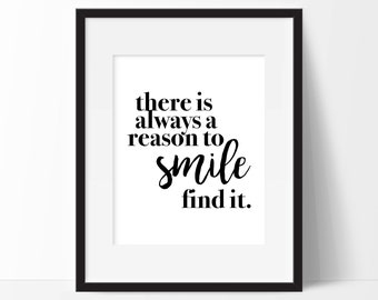 There Is Always A Reason To Smile Art Print - Inspirational Wall Art - Motivational Art  - Typography - Wall Art - Office Decor
