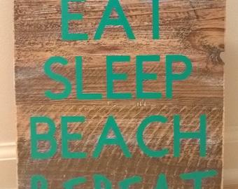 "Eat Sleep Beach Repeat.  10"" x 11"""