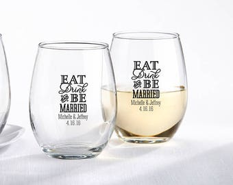 Eat, Drink & Be Married Personalized 9 oz. Stemless Wine Glass - Custom Wine Glass - Wedding Favors (30009ED)