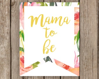 Mama to Be sign Floral chair mother to be mom to be shower print baby shower sign baby shower pennant flag rustic banner