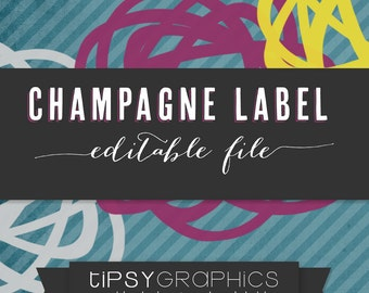 Editable Champagne Label Design. Personalized Place Card Label Design. DIY Printable File by Tipsy Graphics Design