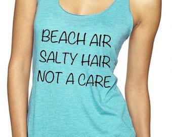Beach Air, Salty Hair, Not a Care Tank