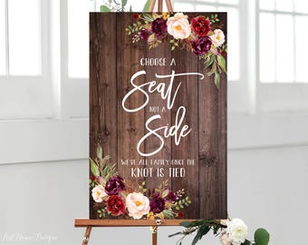 Choose a Seat not a Side Sign, Pick a Seat Ceremony Sign, Welcome Wedding Sign, Rustic Wedding Signs Printable, Marsala, W86