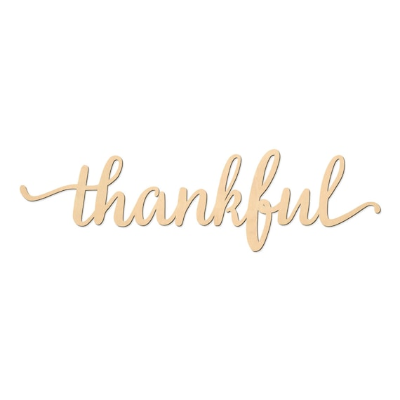 Thankful Script Word Wood Sign Wooden Words Sign Art Rustic