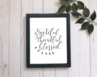 Grateful, Thankful, Blessed hand lettered print . 5x7 . 8x10 . brush lettering . thanksgiving print . holiday print . black . yellow