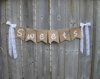 """Sweets Burlap Banner on 4x6"""" /\ cut flags - White font with lace bows - Vintage inspired wedding - for a dessert table"""