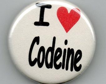 I Heart Codeine Geek Humor   1.25 inch Button